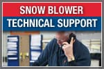 Snowblower Technical Support